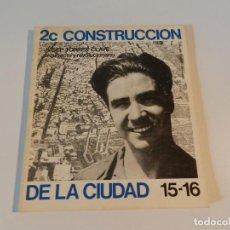 Libros de segunda mano: 2C CONSTRUCCION DE LA CIUDAD AÑO 1980, NÚMERO 15/16 REVISTA ARQUITECTURA . Lote 140391330