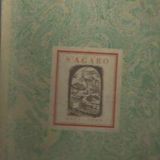 Libros de segunda mano: S´AGARO 1924 - 1949. . Lote 140817950