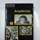 Libros de segunda mano: DICCIONARIO UNIVERSAL DEL ARTE Y LOS ARTISTAS. ARQUITECTOS. TDK354. Lote 140986242