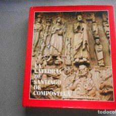Libros de segunda mano: LA CATEDRAL DE SANTIAGO DE COMPOSTELA. Lote 141063890