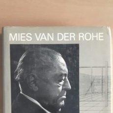 Libros de segunda mano: MIES VAN DER ROHE - FRANZ SCHULZE. Lote 141313942