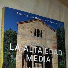 Libros de segunda mano: LA ALTA EDAD MEDIA. DE LA ANTIGÜEDAD TARDÍA AL AÑO MIL. XAVIER BARRAL I ALTET. TASCHEN, 1998. Lote 141426478