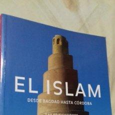 Libros de segunda mano: EL ISLAM. DESDE BAGDAG HASTA CÓRDOBA SIGLOS VII-XIII. HENRI STIERLIN. TASCHEN, 2002. Lote 141427834