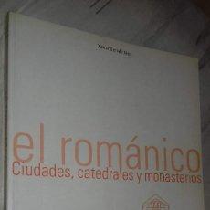 Libros de segunda mano: EL ROMÁNICO. CIUDADES, CATEDRALES Y MONASTERIOS. XAVIER BARRAL I ALTET. TASCHEN, 2001. Lote 141431186