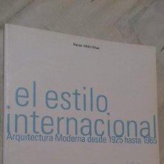 Libros de segunda mano: EL ESTILO INTERNACIONAL. ARQUITECTURA MODERNA DESDE 1925 A 1965. HASAN-UDDIN KHAN. TASCHEN, 2001. Lote 141432090