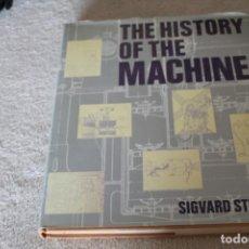 Libros de segunda mano: THE HISTORY OF THE MACHINE SIGVARD STRANDH. Lote 141562462