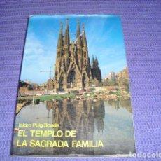 Libros de segunda mano: EL TEMPLO DE LA SAGRADA FAMILIA - 1982 -. Lote 141633194
