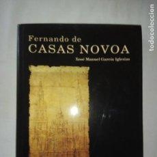 Libros de segunda mano: FERNANDO DE CASAS NOVOA- XOSÉ MANUEL GARCÍA IGLESIAS.. Lote 142421622