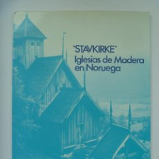 Libros de segunda mano: IGLESIAS DE MADERA EN NORUEGA ¨ STAVKIRKE ¨ .. MINISTERIO DE CULTURA, 1979. Lote 142747122