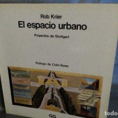Libros de segunda mano - ROB KRIER EL ESPACIO URBANO EDITA GUSTAVO GILI 1985 - 142908518
