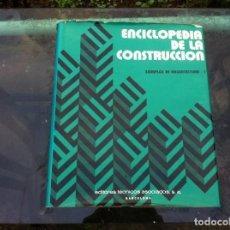 Libros de segunda mano: ENCICLOPEDIA DE LA CONSTRUCCIÓN. EJEMPLOS DE ARQUITECTURA / 1. ED. EDITORES TÉCNICOS ASOCIADOS 1978. Lote 143174670