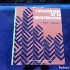 Libros de segunda mano: ENCICLOPEDIA DE LA CONSTRUCCIÓN. TÉCNICAS DE CONSTRUCCIÓN / II.ED. EDITORES TÉCNICOS.ASOCIADOS 1978. Lote 143176626