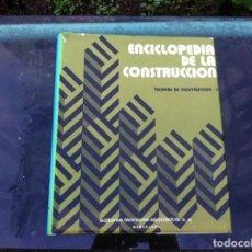 Libros de segunda mano: ENCICLOPEDIA DE LA CONSTRUCCIÓN. TÉCNICAS DE CONSTRUCCIÓN / I.ED. EDITORES TÉCNICOS.ASOCIADOS 1978. Lote 143176762
