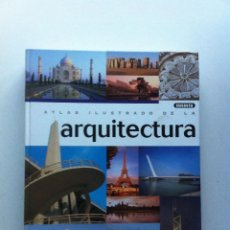 Libros de segunda mano: ATLAS ILUSTRADO DE LA ARQUITECTURA - MARCO BUSSAGLI . Lote 143177610