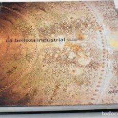Libros de segunda mano: LA BELLEZA INDUSTRIAL. HISTORIA DE LA FÁBRICA Y SU ESTÉTICA. JORDI SEBASTIÁ. Lote 143178422