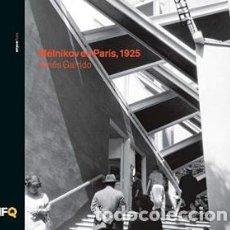Libros de segunda mano: MÉLNIKOV EN PARÍS 1925 / ARQUÍTHEMAS / NUEVO / GINÉS GARRIDO. Lote 143329638