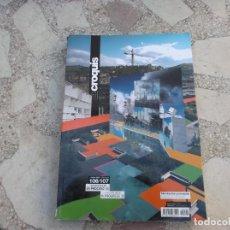 Libros de segunda mano: CROQUIS Nº 106/107, 2001,PRINCIPIOS DE SIGLO EN PROCESO II,PROCESOS DE HIDRIDACION, NUMERO DOBLE. Lote 143564710