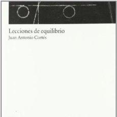 Libros de segunda mano: LECCIONES DE EQUILIBRIO / ARQUÍTHEMAS / NUEVO / JUAN ANTONIO CORTÉS. Lote 143330174