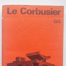 Libros de segunda mano: LE CORBUSIER. Lote 144164682
