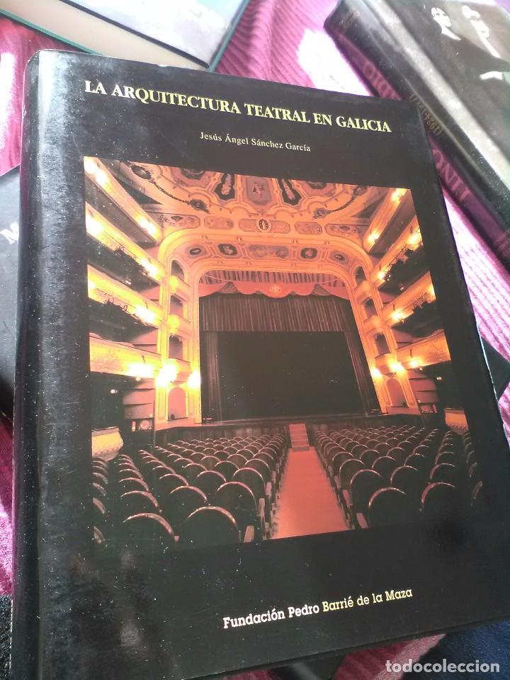 LA ARQUITECTURA TEATRAL EN GALICIA (Libros de Segunda Mano - Bellas artes, ocio y coleccionismo - Arquitectura)