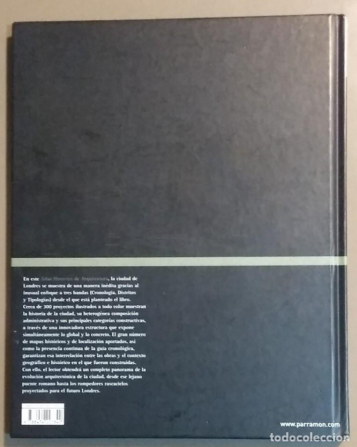 Libros de segunda mano: Londres. Atlas histórico de arquitectura. Alejandro Bahamón. Parramón 2006. A color. Desplegables!! - Foto 2 - 144284770
