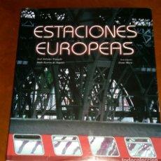 Libros de segunda mano: ESTACIONES EUROPEAS. LUNWERG 2005. Lote 140210370