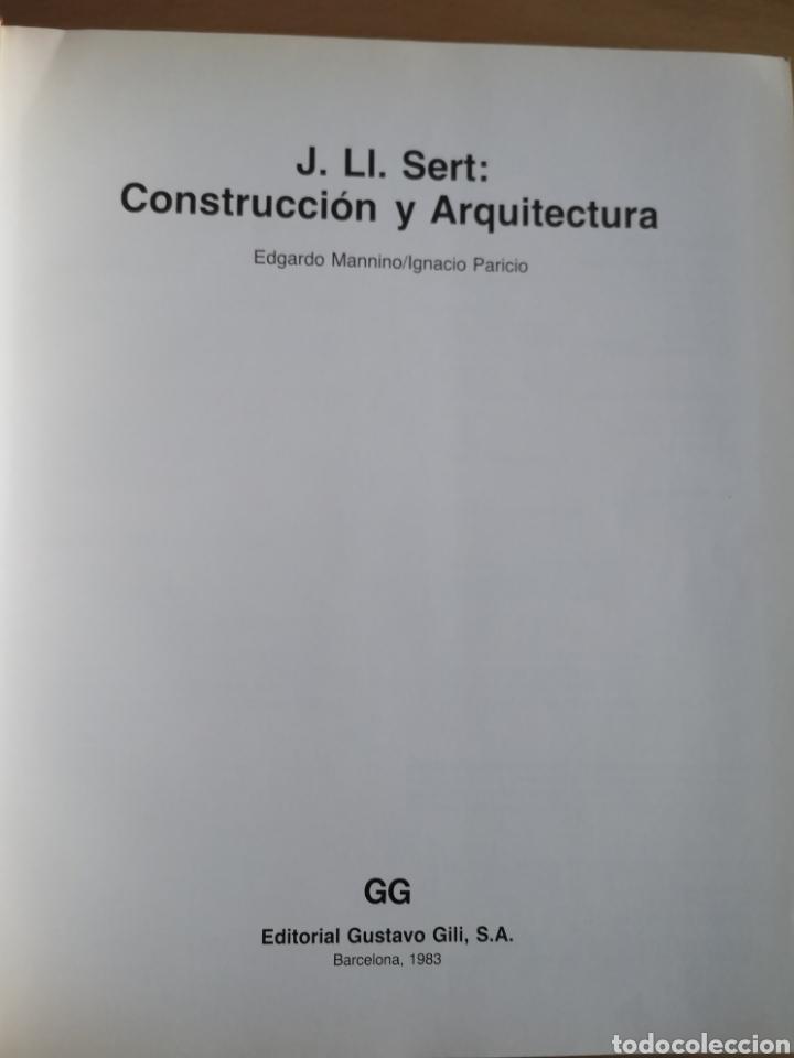 Libros de segunda mano: JOSEP LLUÍS SERT - CONSTRUCCIÓN Y ARQUITECTURA - - Foto 2 - 144425514