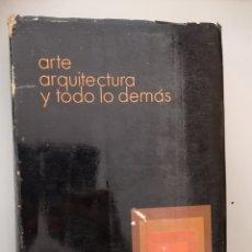 Libros de segunda mano: ARTE ARQUITECTURA Y TODO LO DEMÁS - JUAN DANIEL FULLAONDO -. Lote 144462190