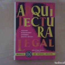 Libros de segunda mano: LIBRO ARQUITECTURA LEGAL - JOSÉ ORTEGA GARCÍA . Lote 144561062