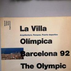 Libros de segunda mano: LA VILLA OLÍMPICA BARCELONA 92. Lote 144904930