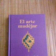 Libros de segunda mano: EL ARTE MUDÉJAR, DE GONZALO BORRAS, INSTITUTO DE ESTUDIOS TUROLENSES, DIFÍCIL. Lote 145887754