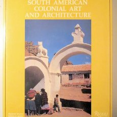 Libros de segunda mano: BAYÓN, DAMIÁN - MARX, M. - HISTORY OF SOUTH AMERICAN COLONIAL ART AND ARCHITECTURE - BARCELONA 1989. Lote 146056762