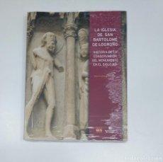 Libros de segunda mano: LA IGLESIA DE SAN BARTOLOME DE LOGROÑO. ADOLFO LOPEZ FERNANDEZ. LA RIOJA. TDK357IER. Lote 146562590