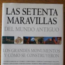 Libros de segunda mano: LAS SETENTA MARAVILLAS DEL MUNDO ANTIGUO / CHRIS SCARRE / EDI. BLUME / EDICIÓN 2002. Lote 147650682