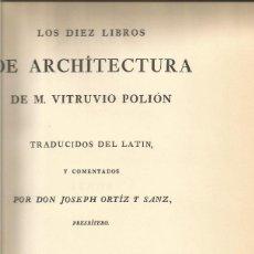 Libros de segunda mano: LOS DIEZ LIBROS DE ARCHITECTURA DE M.VITRUVIO POLIÓN. TIRADA NUMERADA. Nº 608. OVIEDO. 1974. Lote 148005766