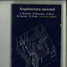 Libros de segunda mano: ARQUITECTURA RACIONAL. E. BONFANTI, R. BONICALZI, A. ROSSI, M. SCOLARI Y D. VITALE. Lote 148064470