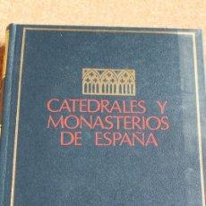 Libros de segunda mano: CATEDRALES Y MONASTERIOS DE ESPAÑA. RAHLVES (FRIEDRICH) BARCELONA, JUVENTUD, 1969.. Lote 148150718