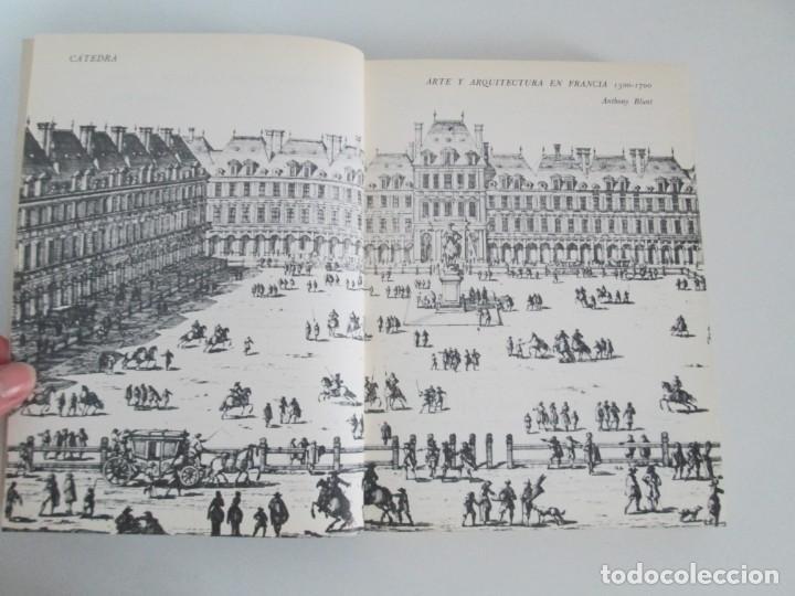Libros de segunda mano: ANTHONY BLUNT. ARTE Y ARQUITECTURA EN FRANCIA 1500-1700. ARTE CATEDRA. 1977. VER FOTOS - Foto 7 - 148208490