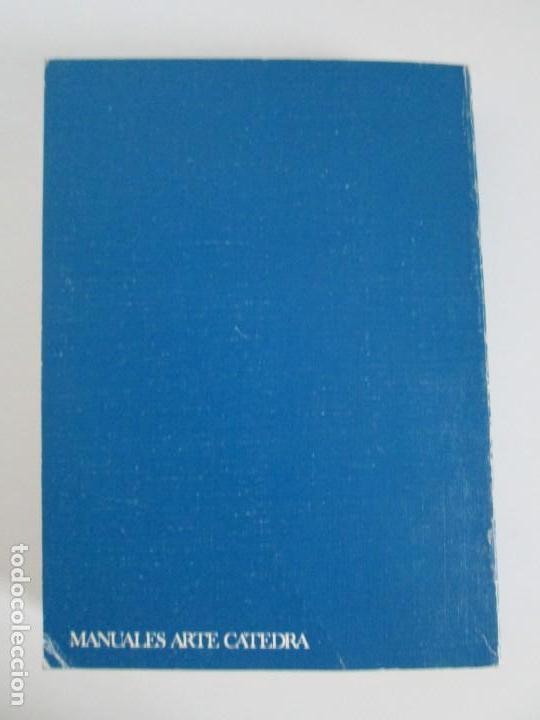 Libros de segunda mano: ANTHONY BLUNT. ARTE Y ARQUITECTURA EN FRANCIA 1500-1700. ARTE CATEDRA. 1977. VER FOTOS - Foto 20 - 148208490