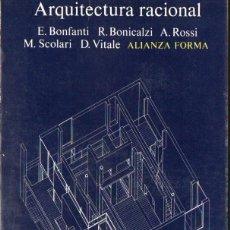 Libros de segunda mano: VS. AUTORES : ARQUITECTURA RACIONAL (ALIANZA FORMA, 1979). Lote 148947346