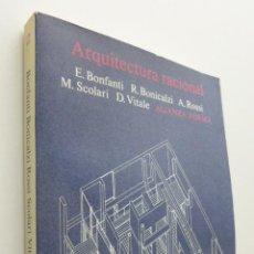 Libros de segunda mano: ARQUITECTURA RACIONAL - BONFANTI, EZIO. Lote 149345914