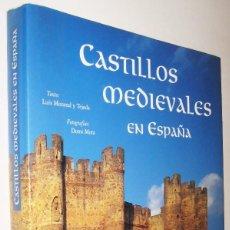 Libros de segunda mano: CASTILLOS MEDIEVALES EN ESPAÑA - LUIS MONREAL - GRAN TAMAÑO Y MUY ILUSTRADO. Lote 149869758
