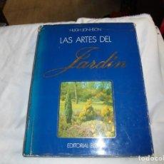 Libros de segunda mano: LAS ARTES DEL JARDIN.PAISAJISMO.HUGH JONHSON.EDITORIAL BLUME.1981.-1ª EDICION. Lote 150024238