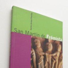 Libros de segunda mano: SAN MARTÍN DE FRÓMISTA - ARROYO PUERTAS, CARLOS. Lote 150109449
