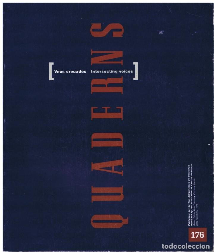 QUADERNS D'ARQUITECTURA I URBANISME- Nº 176 - VEUS CREUADES - INTERSECTING VOICES (Libros de Segunda Mano - Bellas artes, ocio y coleccionismo - Arquitectura)