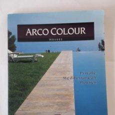 Libros de segunda mano: PRIVATE MEDITERRANEAN HOUSES. (ARCO COLOUR HOUSES). ARQUITECTURA.. Lote 151037362