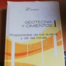 Libros de segunda mano: GEOTECNIA Y CIMIENTOS 2 EDICION. Lote 151397226