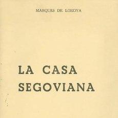 Libros de segunda mano: LA CASA SEGOVIANA. Lote 151489342