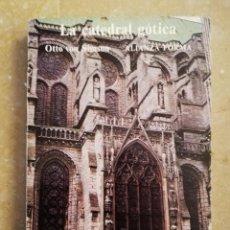 Libros de segunda mano: LA CATEDRAL GÓTICA (OTTO VON SIMSON) ALIANZA FORMA. Lote 151498226