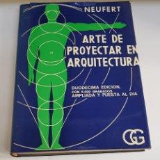 Libros de segunda mano: ARTE DE PROYECTAR EN ARQUITECTURA NEUFERT - ARM08. Lote 151610248